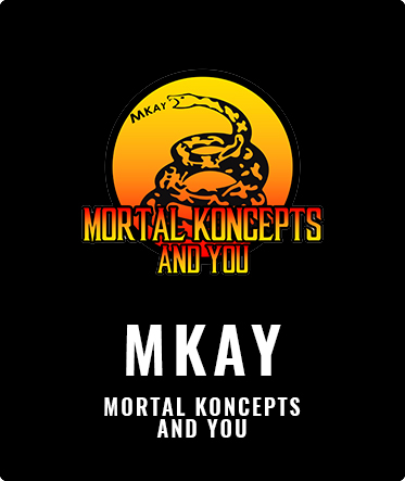 Mortal Koncepts and You